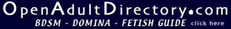 Open Adult Directory - BDSM/Fetish Dominas
