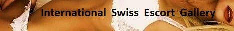 International Swiss Escort Gallery: Escort Switzerland and Worldwide